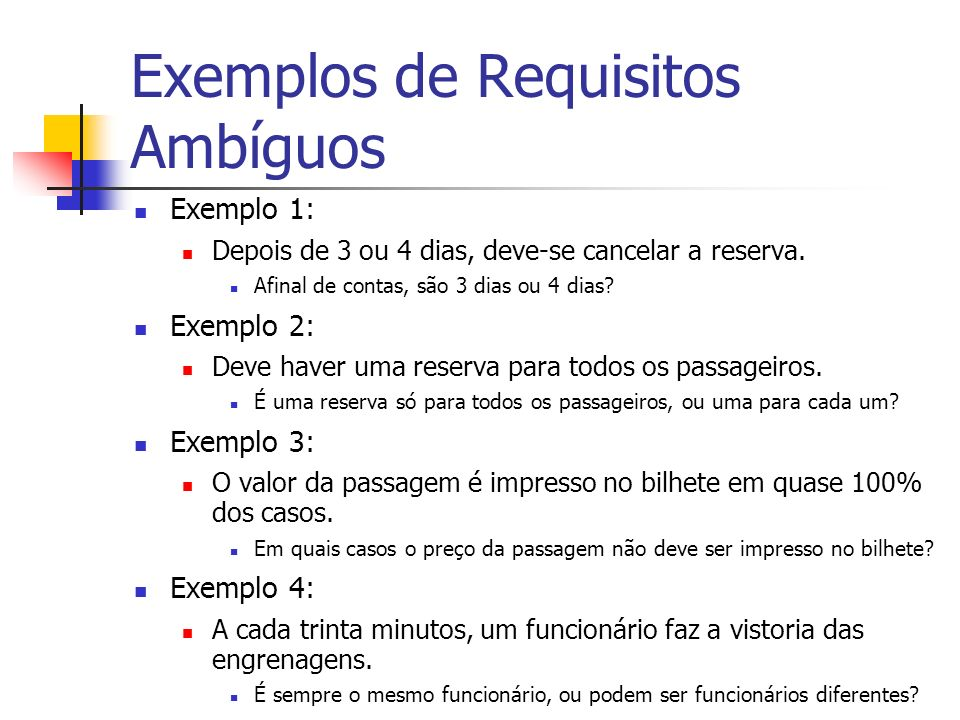 Exemplos de Requisitos Ambíguos