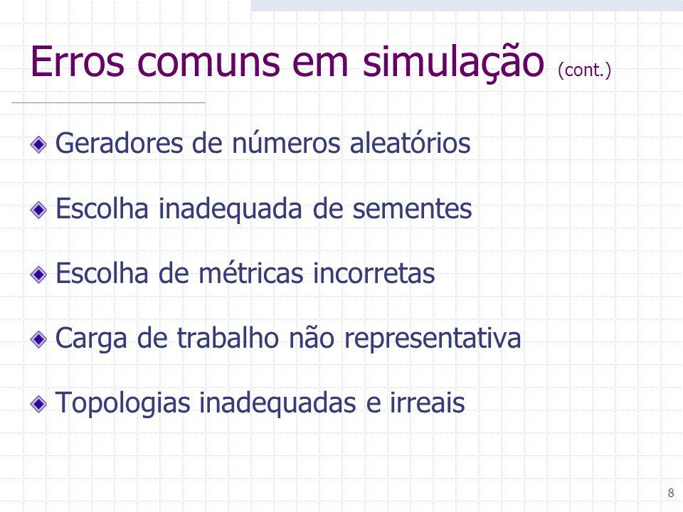 Erros comuns em simulação (cont.)