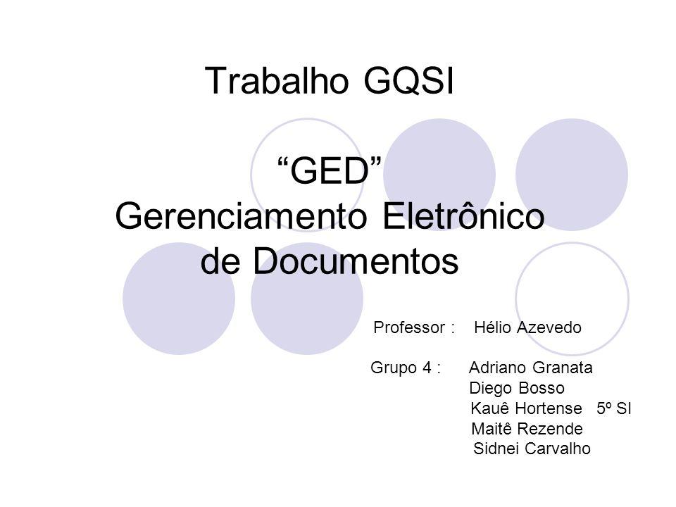 Trabalho GQSI GED Gerenciamento Eletrônico de Documentos