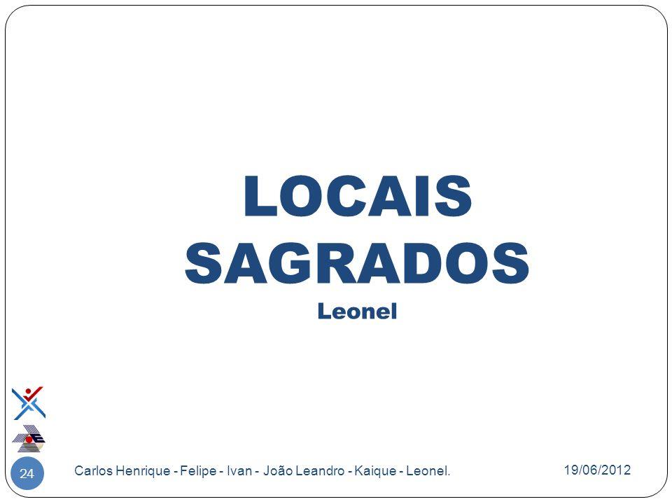 LOCAIS SAGRADOS Leonel