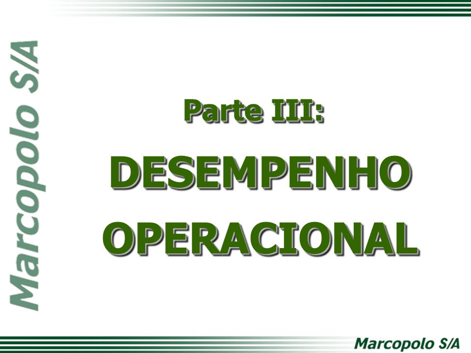 DESEMPENHO OPERACIONAL