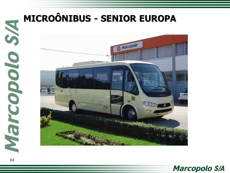 MICROÔNIBUS - SENIOR EUROPA