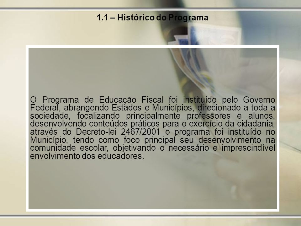 1.1 – Histórico do Programa