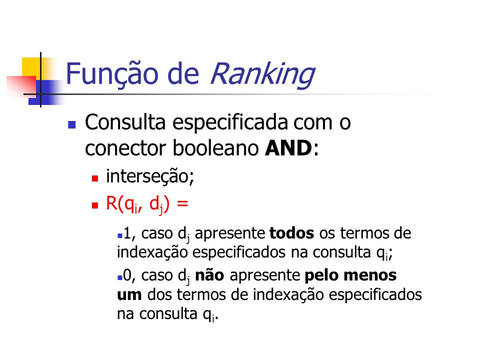 Função de Ranking Consulta especificada com o conector booleano AND: