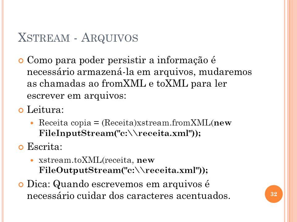 Xstream - Arquivos