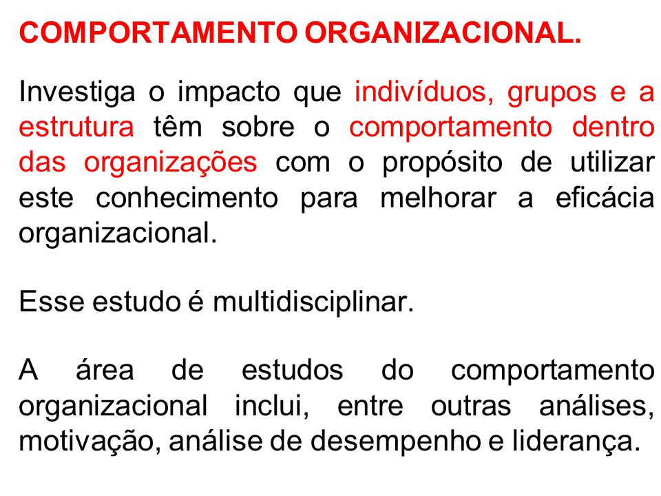 COMPORTAMENTO ORGANIZACIONAL.