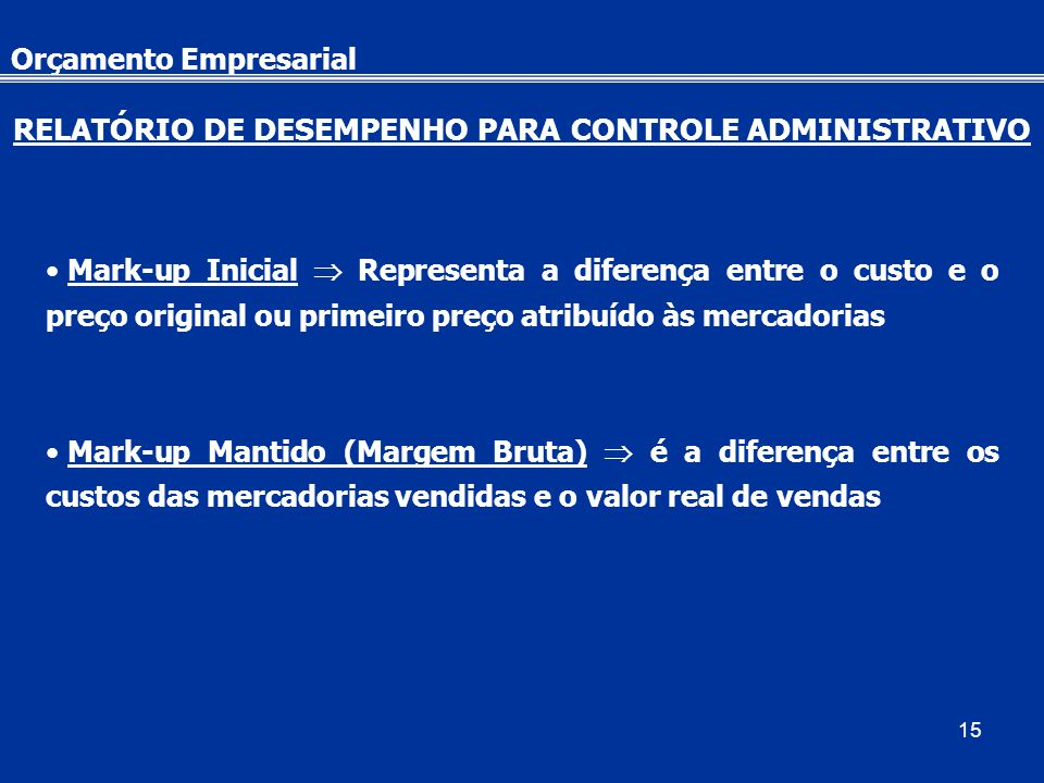 RELATÓRIO DE DESEMPENHO PARA CONTROLE ADMINISTRATIVO
