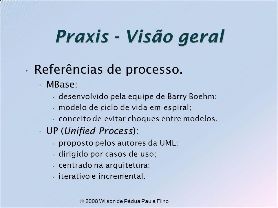 © 2008 Wilson de Pádua Paula Filho