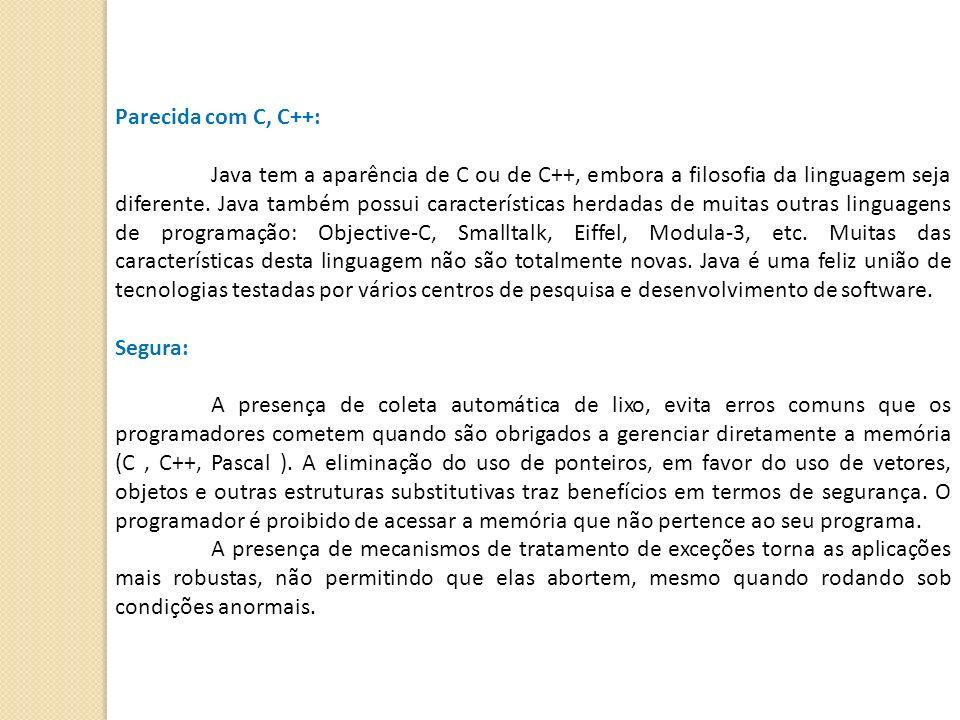 Parecida com C, C++: