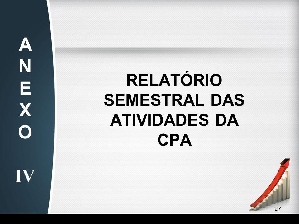 RELATÓRIO SEMESTRAL DAS ATIVIDADES DA CPA