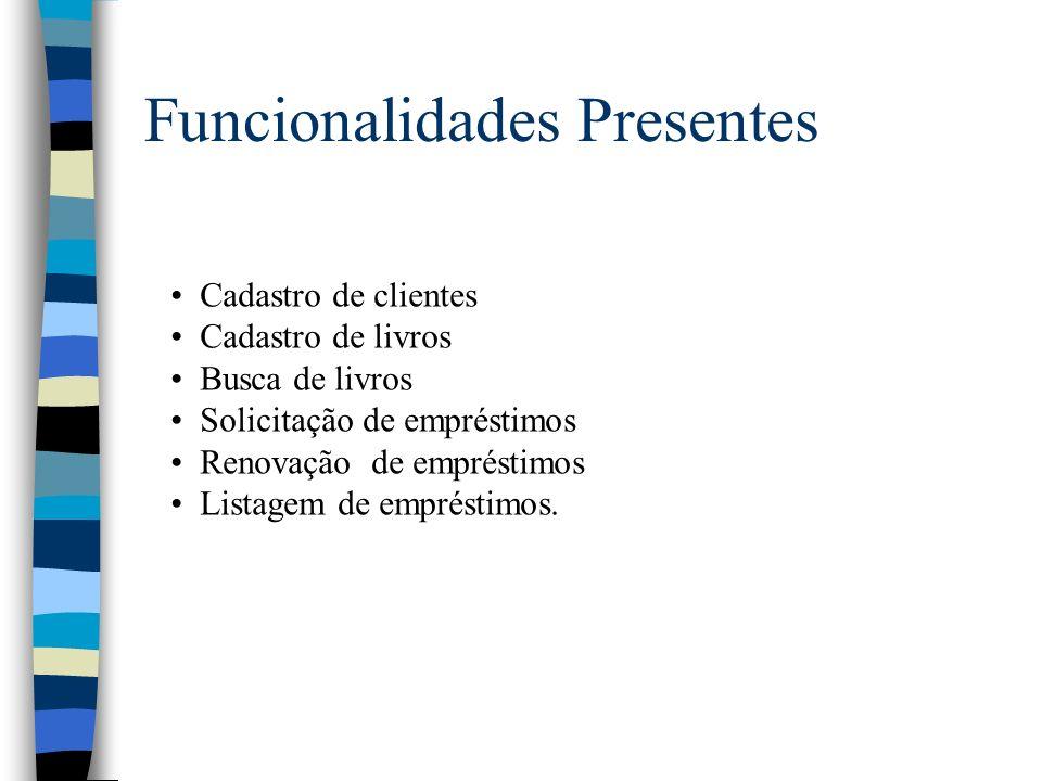 Funcionalidades Presentes