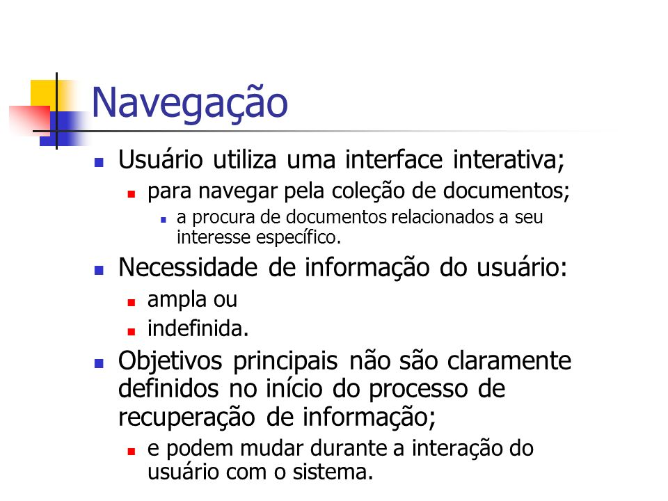 Navegação Usuário utiliza uma interface interativa;
