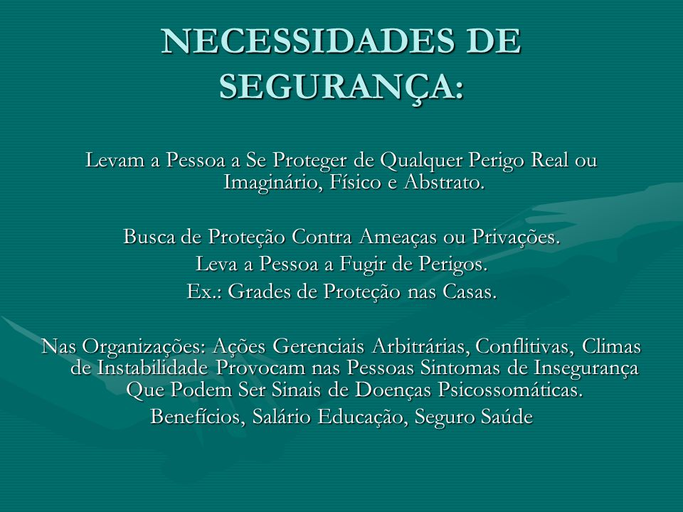 NECESSIDADES DE SEGURANÇA: