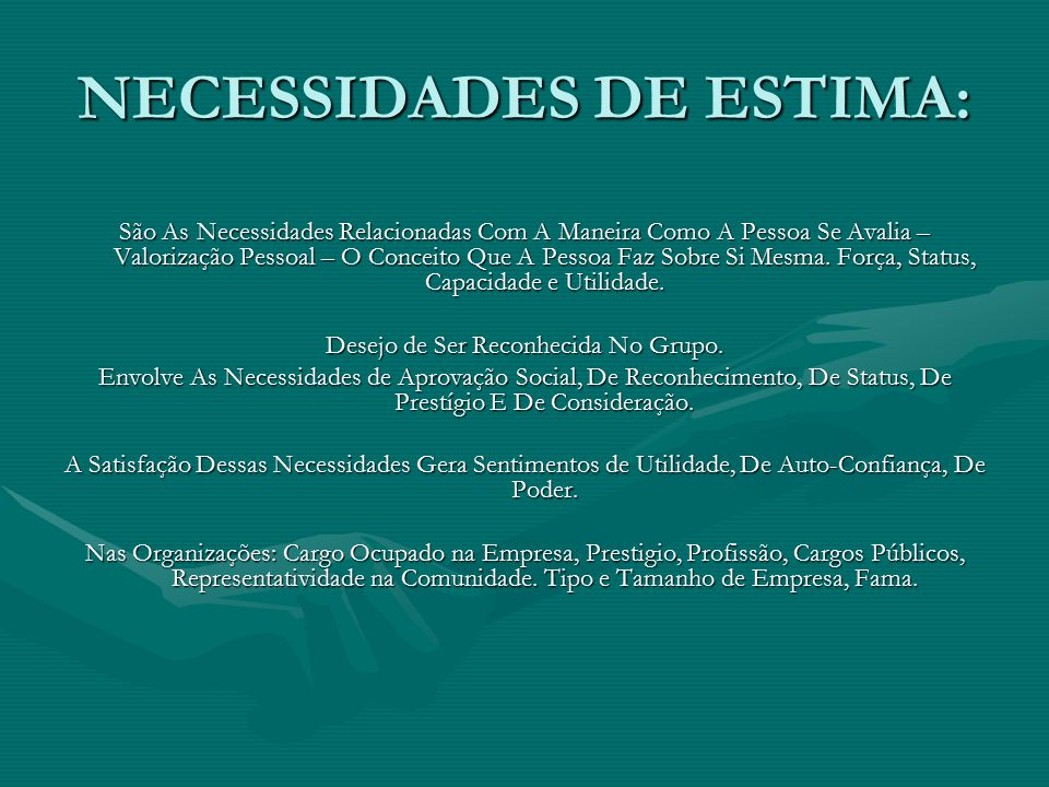 NECESSIDADES DE ESTIMA: