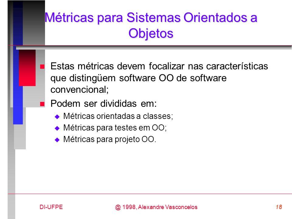 Métricas para Sistemas Orientados a Objetos