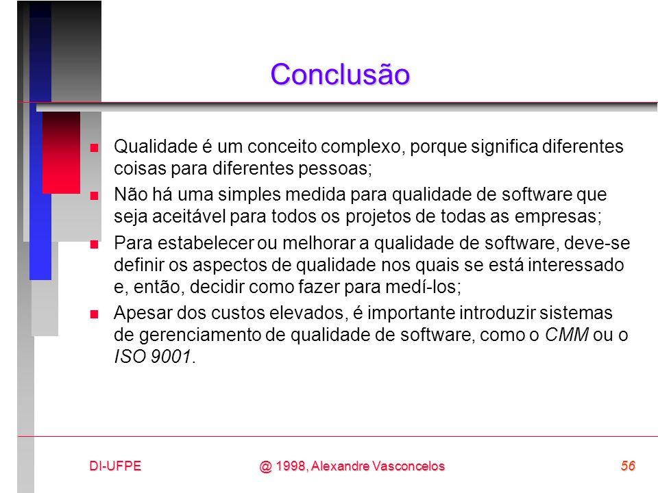 ConclusãoQualidade é um conceito complexo, porque significa diferentes coisas para diferentes pessoas;