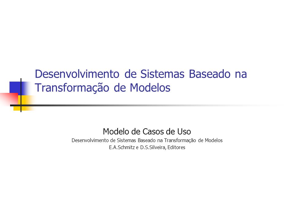 Desenvolvimento de Sistemas Baseado na Transformação de Modelos