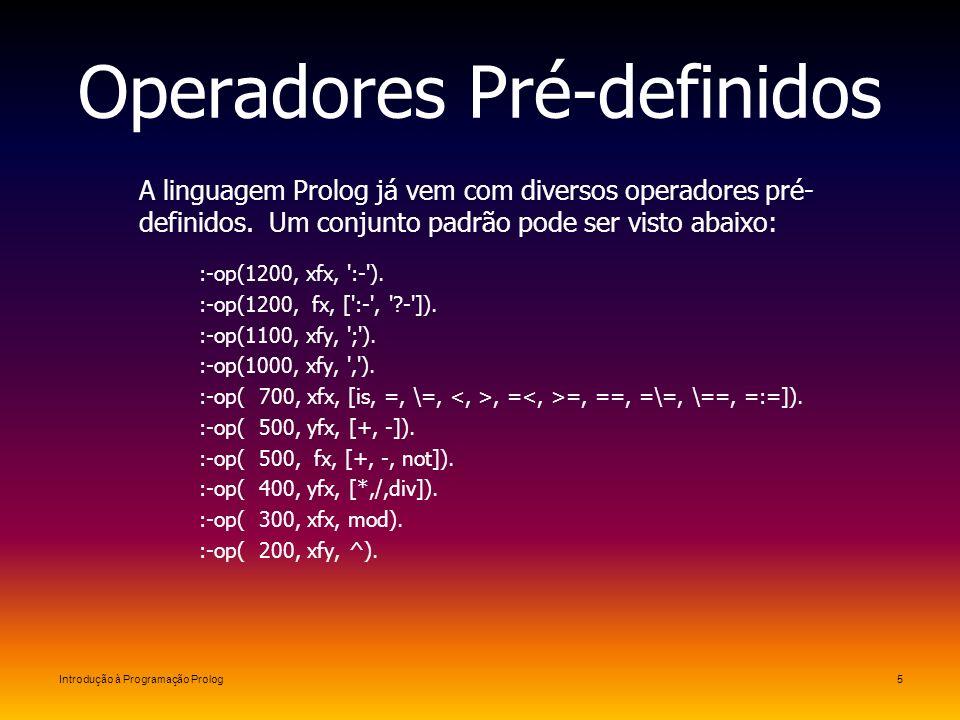 Operadores Pré-definidos