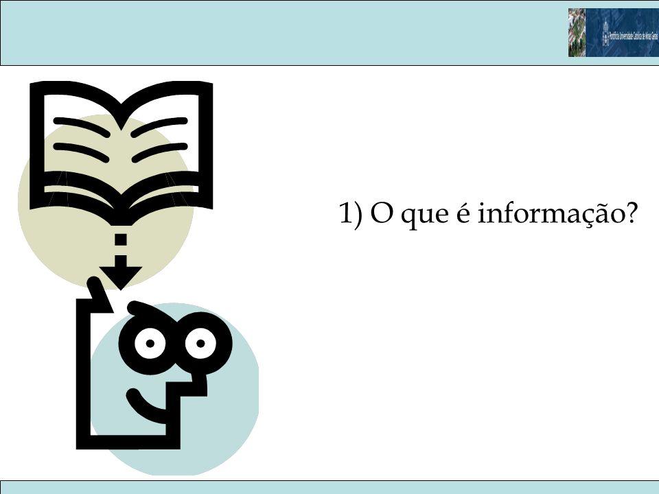 1) O que é informação