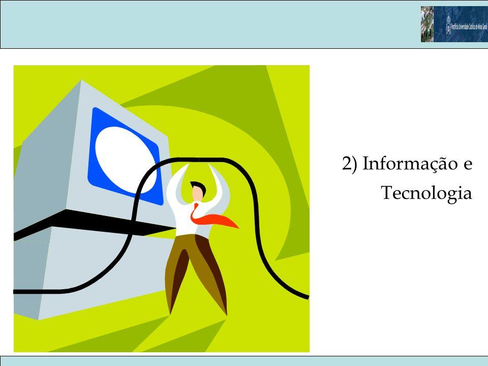 2) Informação e Tecnologia