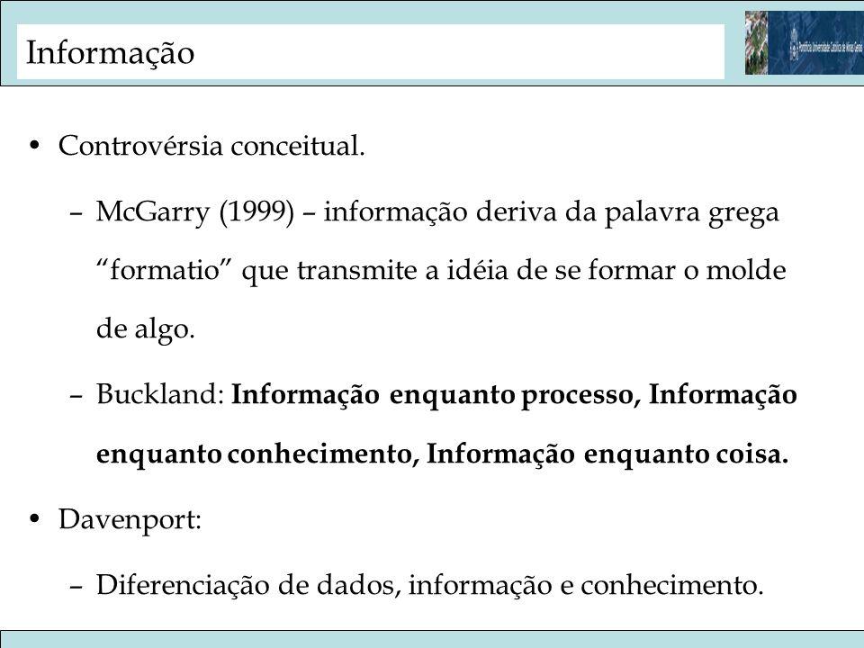 Informação Controvérsia conceitual.