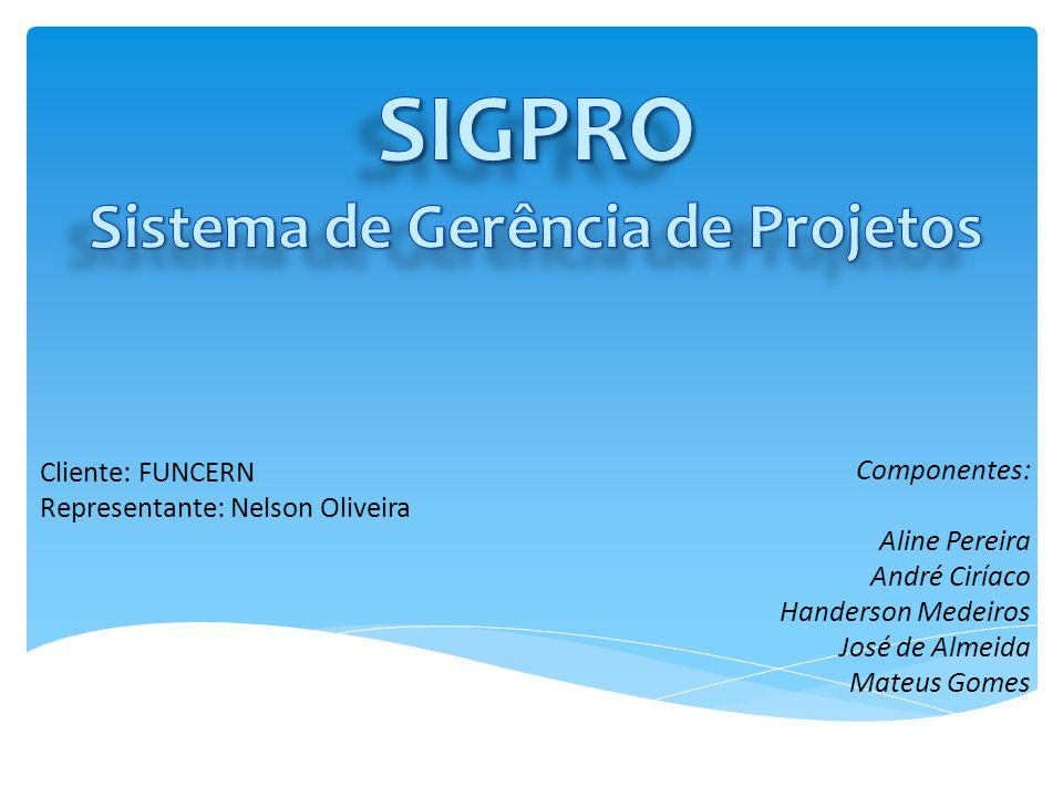 SIGPRO Sistema de Gerência de Projetos