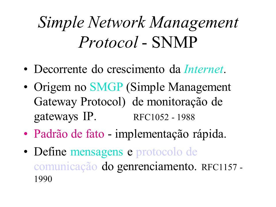 Simple Network Management Protocol - SNMP