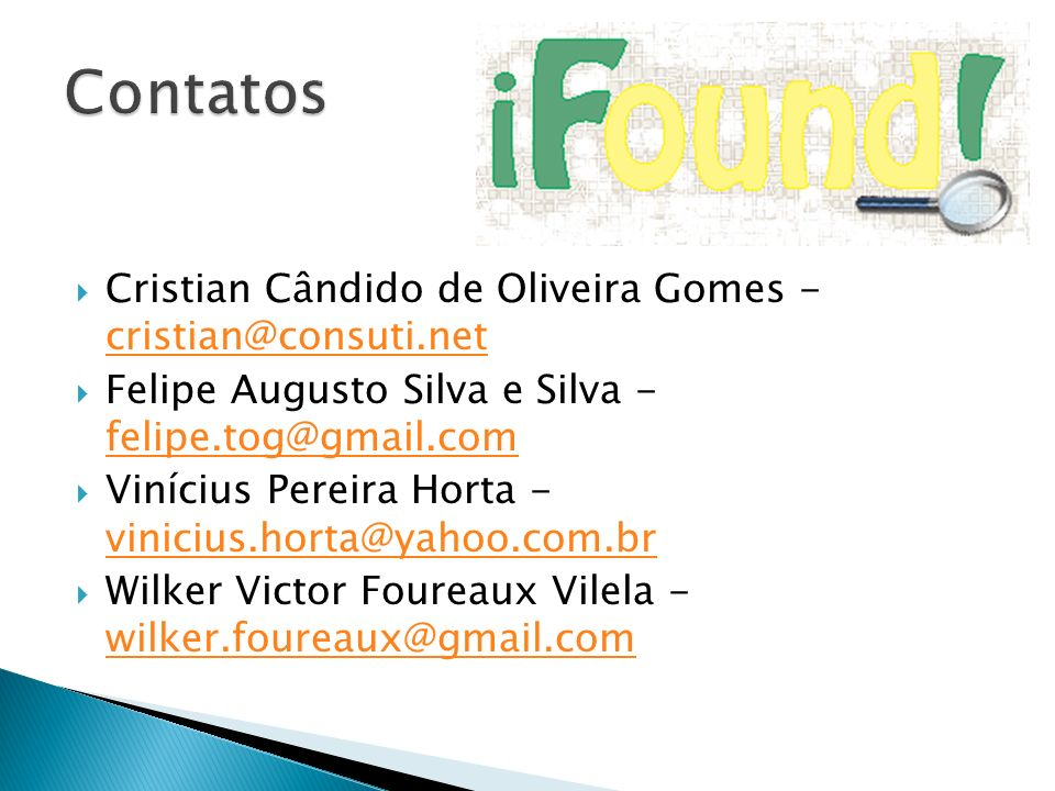 Contatos Cristian Cândido de Oliveira Gomes - cristian@consuti.net