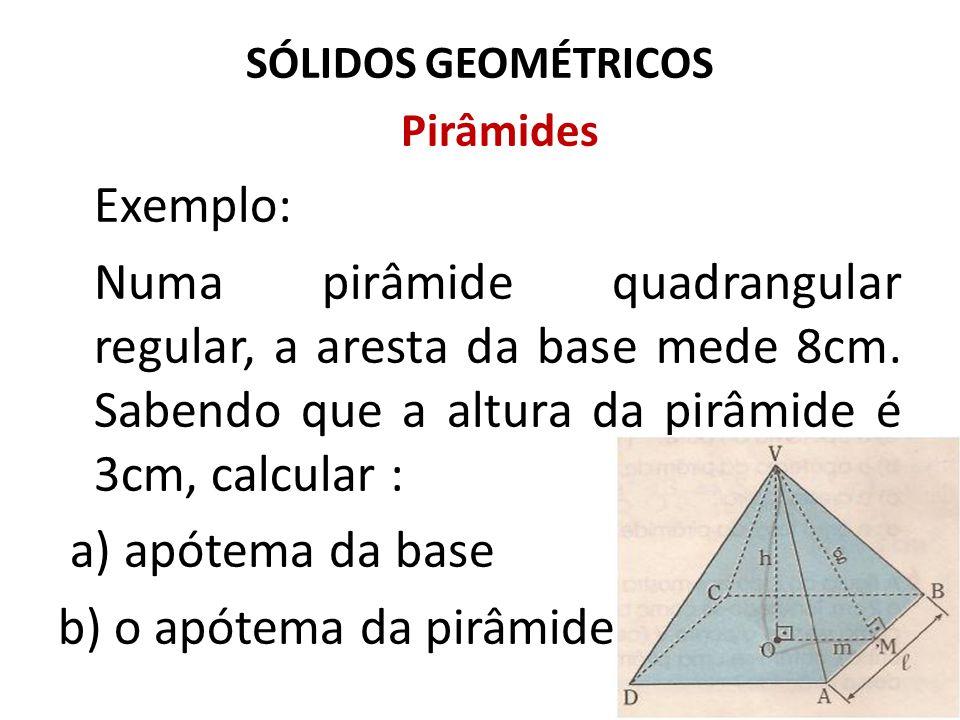 b) o apótema da pirâmide.