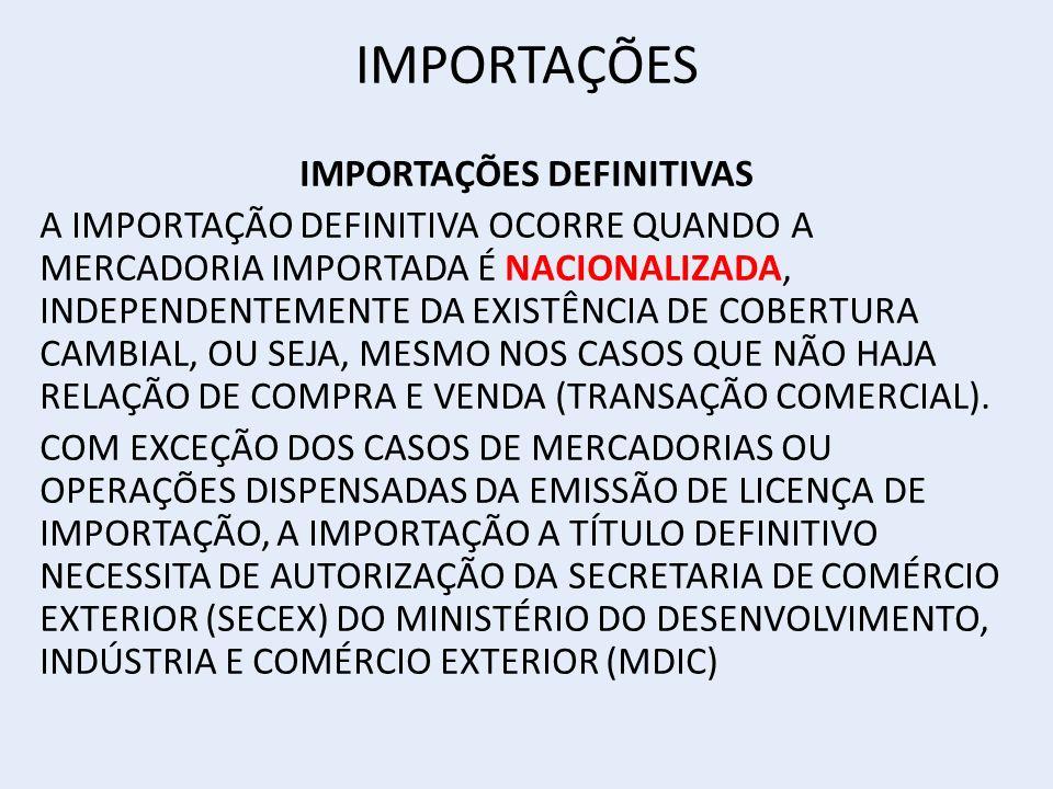 IMPORTAÇÕES DEFINITIVAS