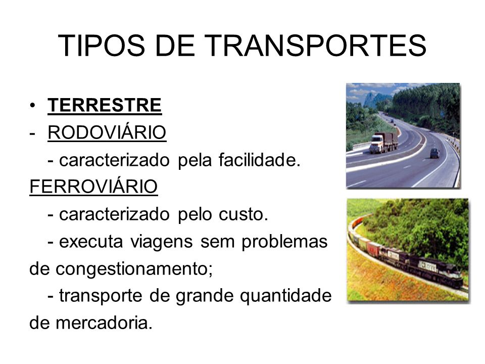 TIPOS DE TRANSPORTES TERRESTRE RODOVIÁRIO