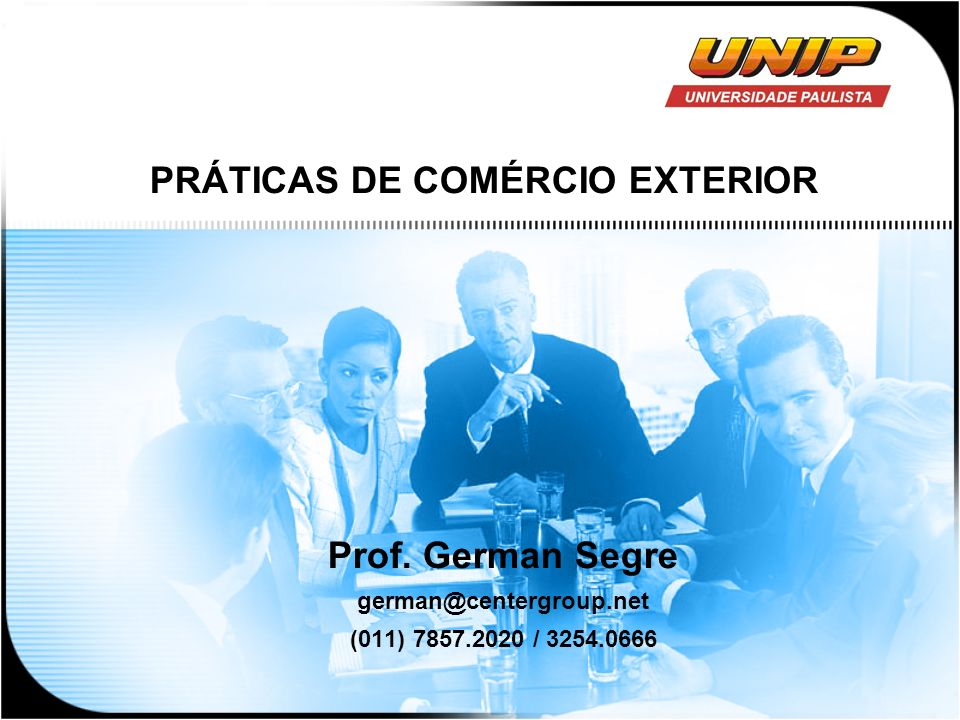 Prof. German Segre german@centergroup.net (011) 7857.2020 / 3254.0666