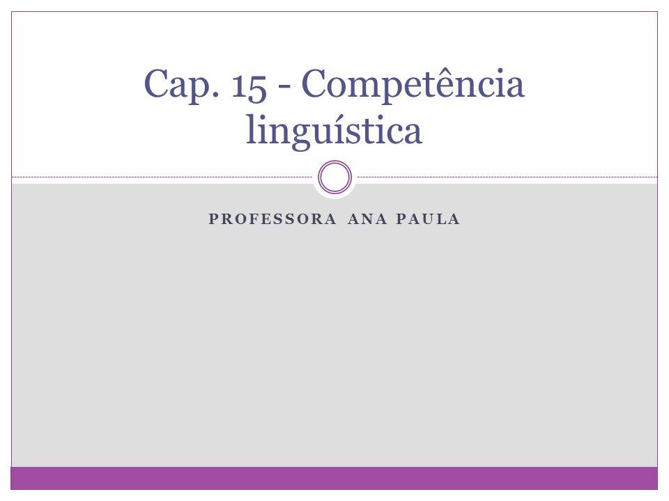 Cap. 15 - Competência linguística