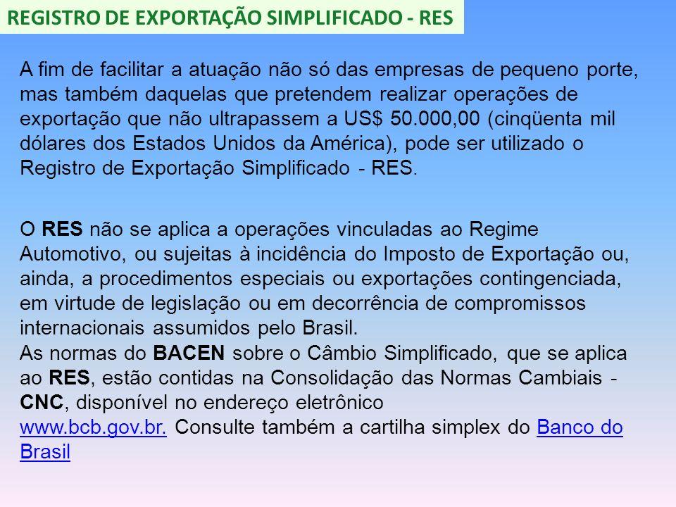 REGISTRO DE EXPORTAÇÃO SIMPLIFICADO - RES