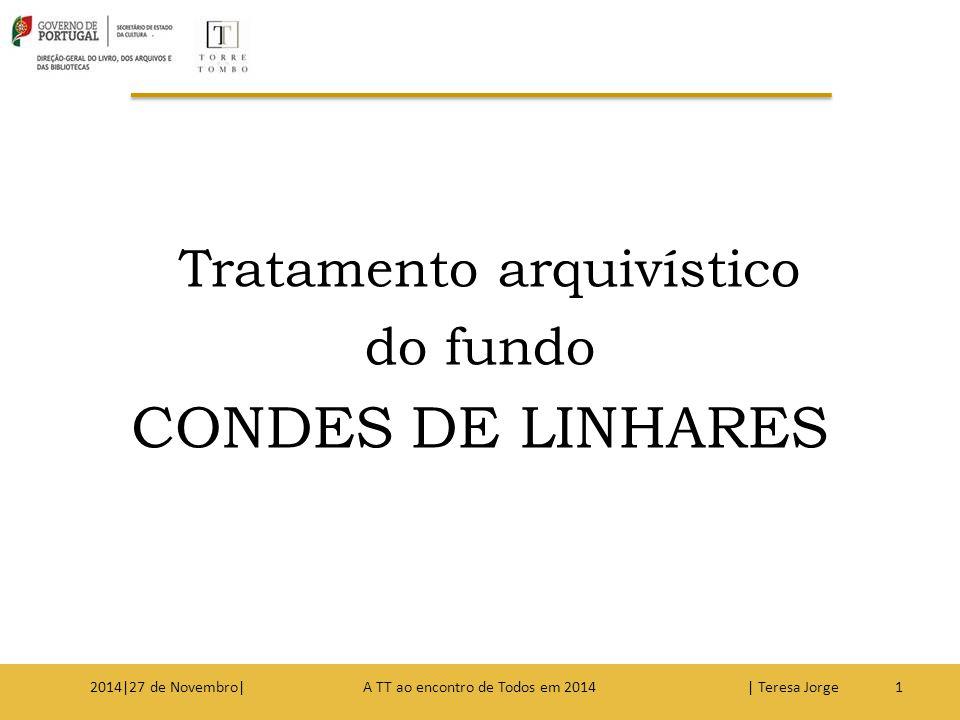 Tratamento arquivístico CONDES DE LINHARES