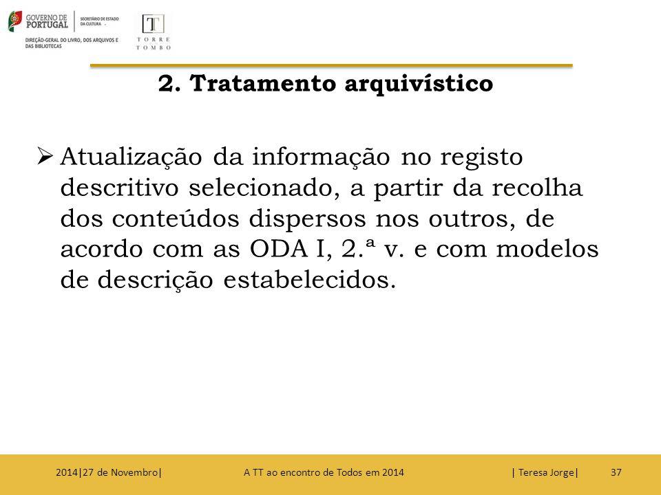 2. Tratamento arquivístico