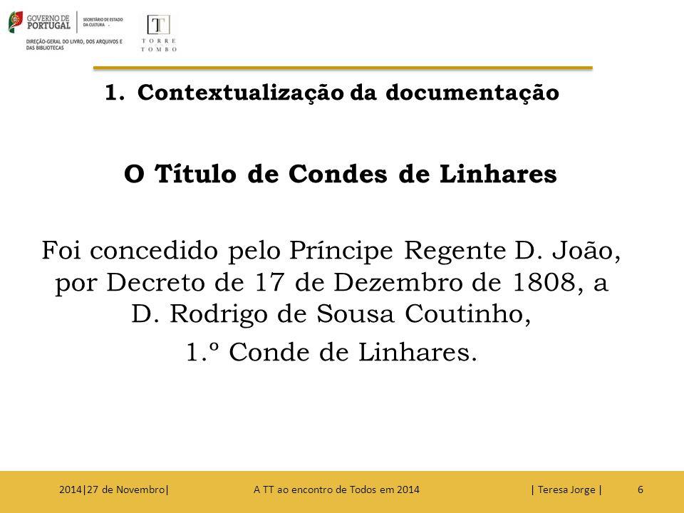 Contextualização da documentação O Título de Condes de Linhares
