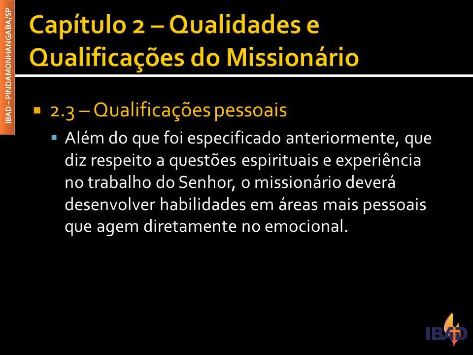 Capítulo 2 – Qualidades e Qualificações do Missionário