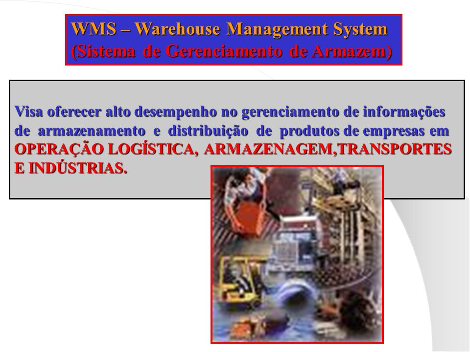 WMS – Warehouse Management System
