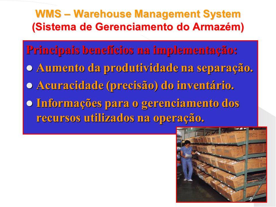 Principais benefícios na implementação: