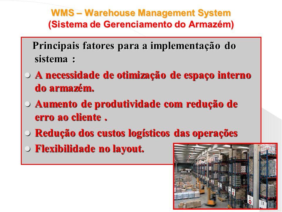 Principais fatores para a implementação do sistema :