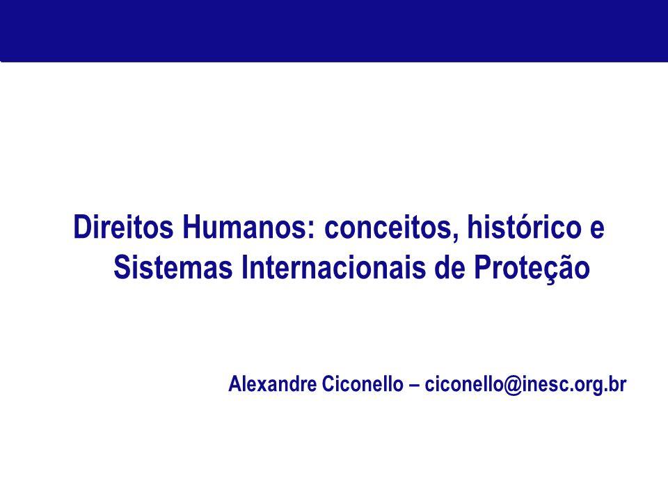 Direitos Humanos: conceitos, histórico e Sistemas Internacionais de Proteção