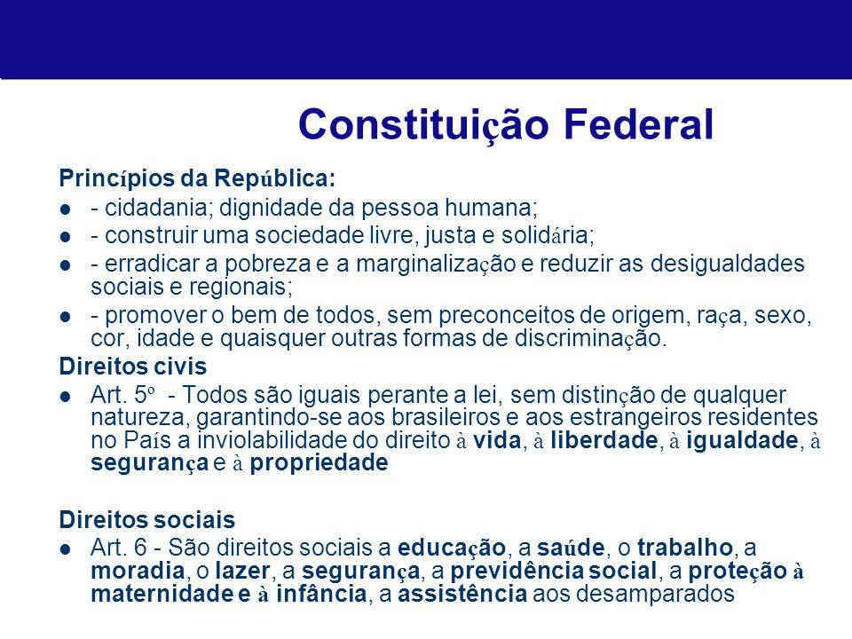 Constituição Federal Princípios da República: