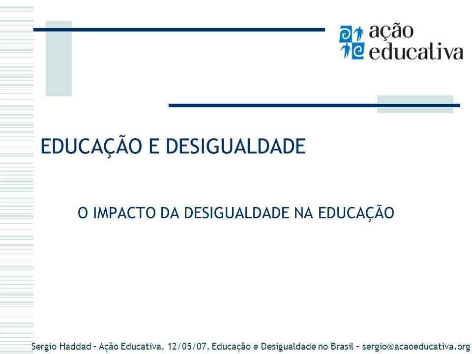 EDUCAÇÃO E DESIGUALDADE