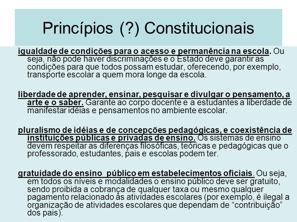 Princípios ( ) Constitucionais