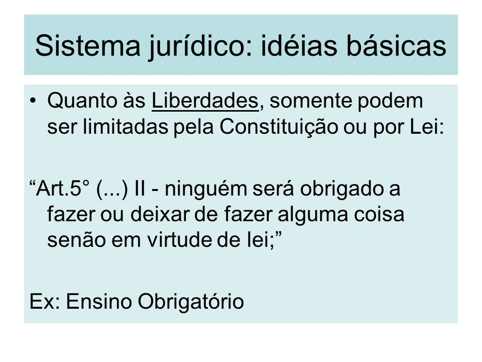 Sistema jurídico: idéias básicas