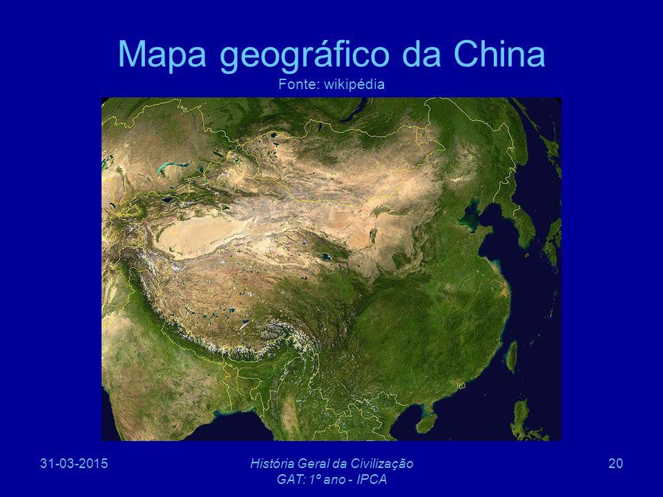 Mapa geográfico da China Fonte: wikipédia