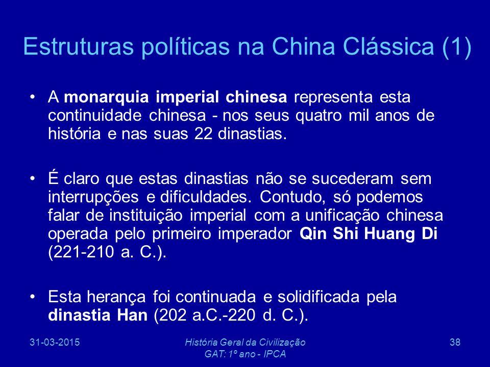 Estruturas políticas na China Clássica (1)