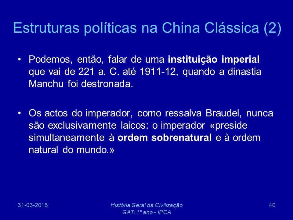 Estruturas políticas na China Clássica (2)