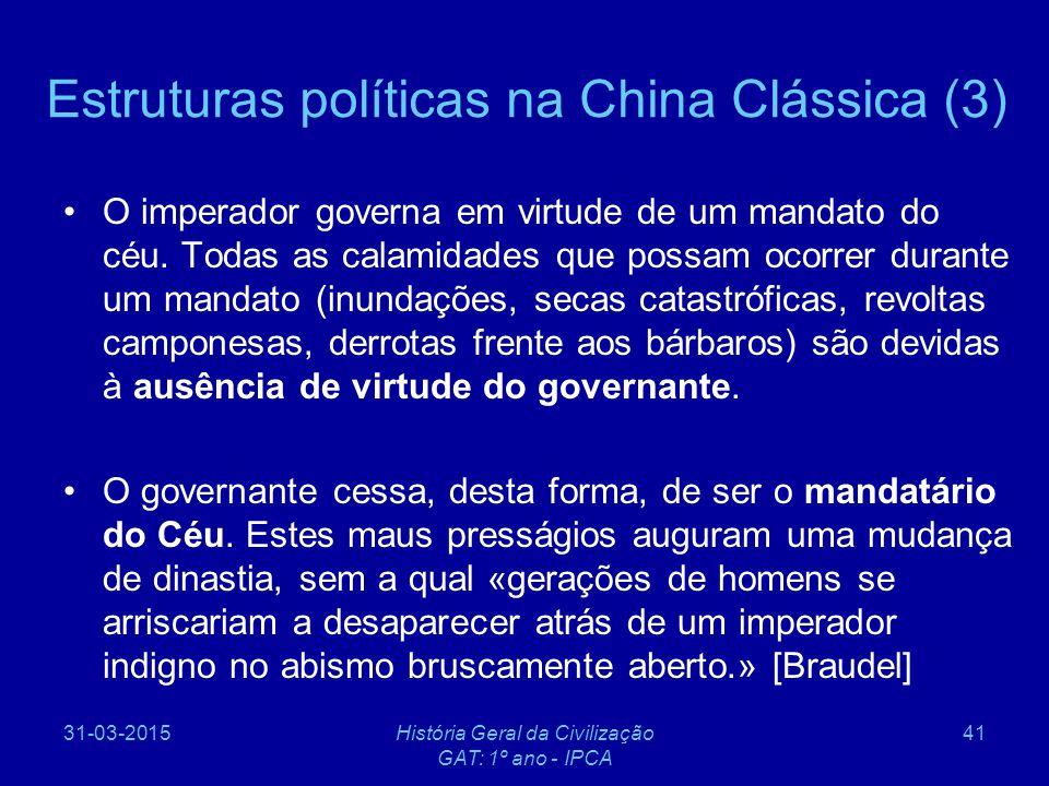 Estruturas políticas na China Clássica (3)